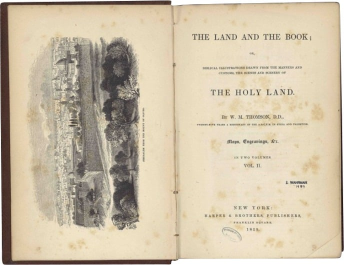 Cover page of W.M. Thompson's The Land and the Book, or Biblical Illustrations Drawn from the Manners and Customs, the Scenes and Scenery of the Holy Land, with an engraving of Jerusalem