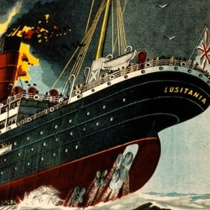 Theodore Roosevelt's Damning Charge: Wilson's Weakness Made the Sinking of the Lusitania Possible